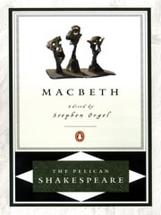 Macbeth ebook by William Shakespeare,A. R. Braunmuller,Stephen Orgel,Stephen Orgel