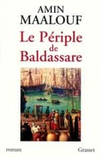 Le périple de Baldassare ebook by