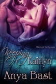 Keeping Kaitlyn
