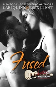 Fused (Lost in Oblivion, 4.5) ebook by Cari Quinn,Taryn Elliott