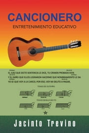 CANCIONERO - ENTRETENIMIENTO EDUCATIVO ebook by Jacinto Trevino