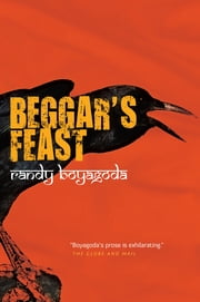 Beggar's Feast ebook by Randy Boyagoda
