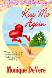 Kiss Me Again ebook by Monique  DeVere