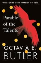 Parable of the Talents - winner of the Nebula Award ebook by