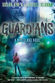 Guardians ebook by Susan Kim,Laurence Klavan
