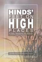 Hinds' Feet on High Places ebook by Mrs. Darien B. Cooper,Hannah Hurnard