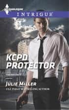 KCPD Protector ebook by Julie Miller