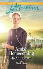 Amish Homecoming ebook by Jo Ann Brown