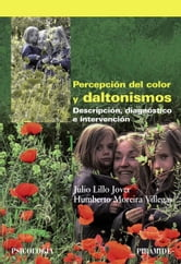Percepción del color y daltonismos ebook by Julio Lillo Jover,Humberto Moreira Villegas