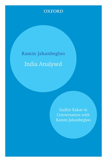 India Analysed - Sudhir Kakar in Conversation with Ramin Jahanbegloo ebook by Ramin Jahanbegloo