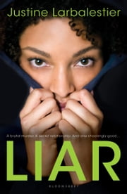 Liar ebook by Justine Larbalestier