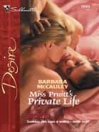 Miss Pruitt's Private Life ebook by Barbara McCauley
