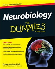 Neurobiology For Dummies ebook by Amthor, Frank
