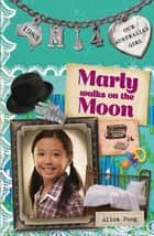 Marly walks on the Moon - Our Australian Girl ebook by Alice Pung