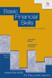 Basic Financial Skills for the Public Sector ebook by Jennifer Bean,Lascelles Hussey