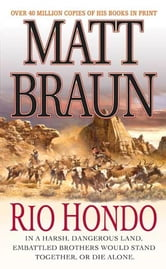 Rio Hondo ebook by Matt Braun