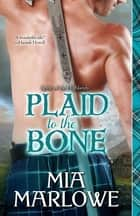 Plaid to the Bone ebook by