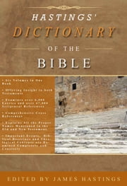 Hastings' Dictionary of the Bible ebook by Hastings, James