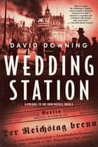 Wedding Station ebook by David Downing