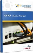 CCNA Cisco Certified Network Associate Service Provider Technology Training Workbook - Exam: 640-875 & 640-878 ebook by IP Specialist