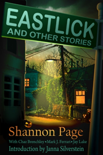Eastlick and Other Stories ebook by Shannon Page