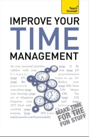 Improve Your Time Management: Teach Yourself ebook by Polly Bird