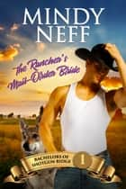 The Rancher's Mail-Order Bride 電子書 by Mindy Neff