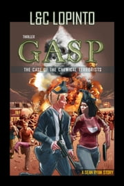 Thriller: Gasp - Sean Ryan Series, #2 ebook by Lidia LoPinto,Charles Lopinto