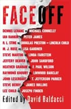 FaceOff 電子書 by David Baldacci, Lee Child, Michael Connelly,...