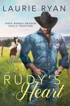 Rudy's Heart ebook by Laurie Ryan