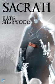 Sacrati ebook by Kate Sherwood