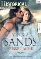 Süße Rache ebook by Lynsay Sands