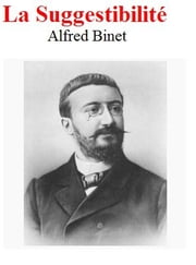 La Suggestibilité Alfred Binet ebook by Alfred Binet