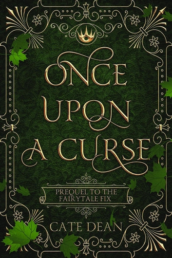 Once Upon A Curse - The Fairytale Fix, #0 ebook by Cate Dean
