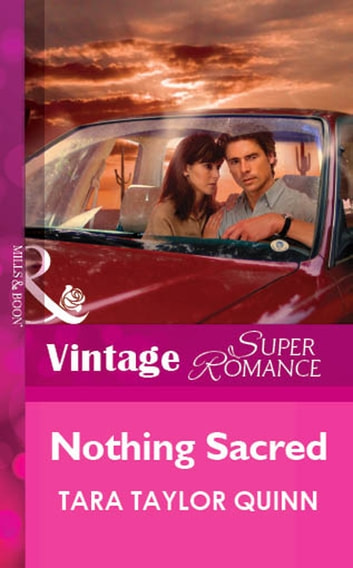 Nothing Sacred (Mills & Boon Vintage Superromance) ebook by Tara Taylor Quinn