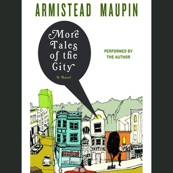 More Tales Of The City Audiobook By Armistead Maupin 9780061977367