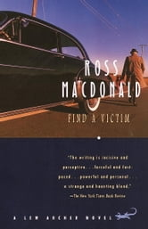 Find a Victim - A Lew Archer Novel ebook by Ross Macdonald