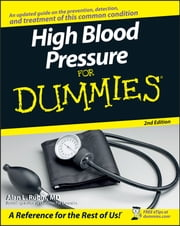 High Blood Pressure for Dummies ebook by Alan L. Rubin