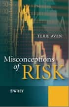 Misconceptions of Risk ebook by Terje Aven