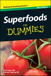 Superfoods For Dummies, Mini Edition ebook by Brent Agin,Shereen Jegtvig