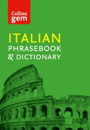 Collins Gem Italian Phrasebook and Dictionary (Collins Gem) ebook by Collins Dictionaries