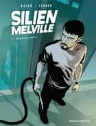 Silien Melville - Tome 01 - Opération Arpège ebook by Jean-Blaise Djian, Cyrille Ternon