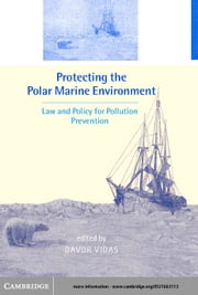 Protecting the Polar Marine Environment ebook by Vidas, Davor