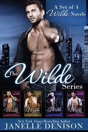 The Wilde Series (Set of 4 Full Length Novels) ebook by Janelle Denison