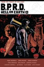 B.P.R.D. Hell on Earth Volume 4 ebook by Mike Mignola, John Arcudi, James Harren,...
