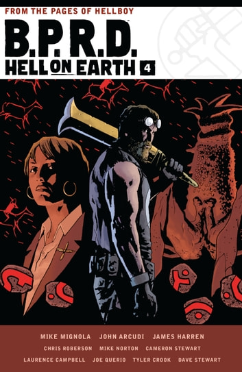 B.P.R.D. Hell on Earth Volume 4 ebook by Mike Mignola,James Harren,Chris Roberson