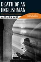 Death of an Englishman ebook by Magdalen Nabb