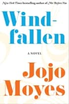 Windfallen eBook by Jojo Moyes