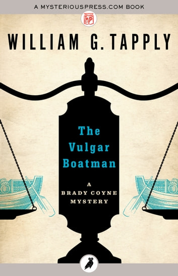 The Vulgar Boatman ebook by William G. Tapply