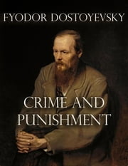Crime and Punishment (Noslen Classics) ebook by Fyodor Dostoevsky